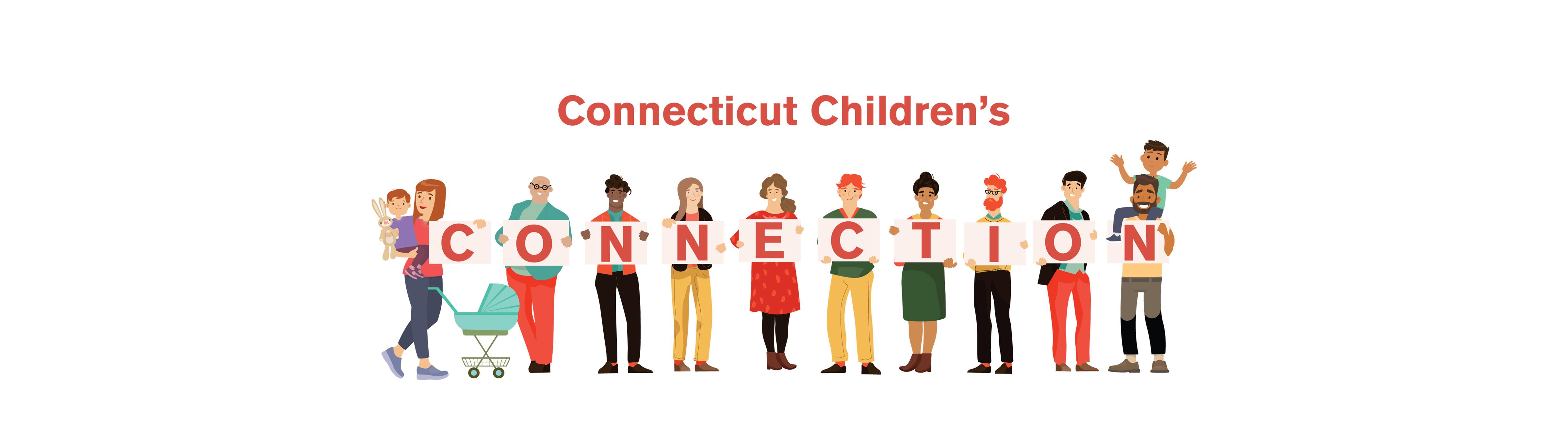 Connecticut Children's Foundation   Connection
